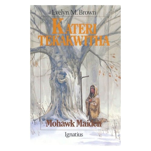 Kateri_Tekakwitha__Mohawk_Maiden_by_Evelyn_Brown