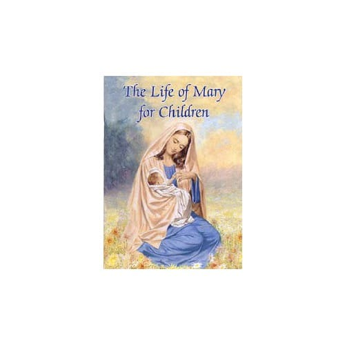 The_Life_of_Mary_for_Children_by_Ed_by_Victor_Hoagland_CP_and_Sister_Karen_Cavanaugh_CS_J