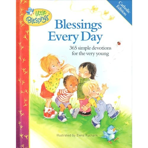 Blessings_Every_Day_365_Simple_Devotions_for_the_Very_Young_by_Illustrated_by_Elena_Kucharik