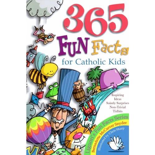 365 Fun Facts For Catholic Kids
