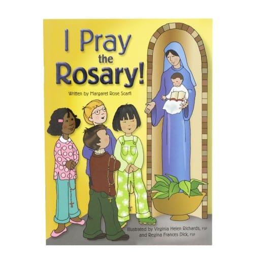 I Pray the Rosary