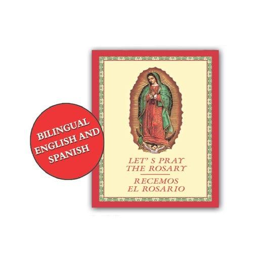 Let's Pray The Rosary - Recemos El Rosario (Bilingüe)