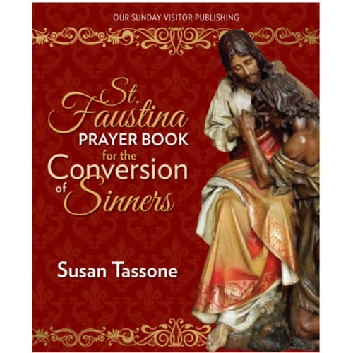 St. Faustina Prayer Book for the Conversions of Sinners