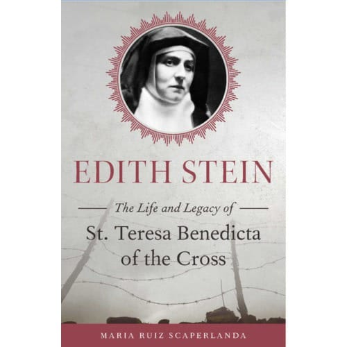 Edith Stein: The Life and Legacy of St. Teresa - Benedicta of...