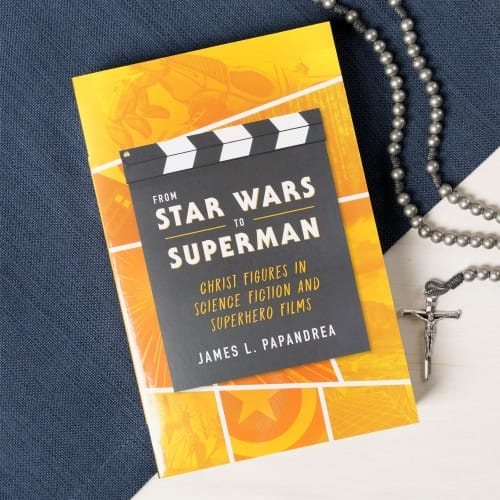 From Star Wars to Superman: Christ Figures in Science and Superhero Films 1006381