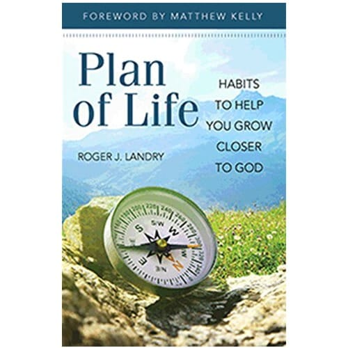 Plan for Life-Habits To Help You Grow Closer To God