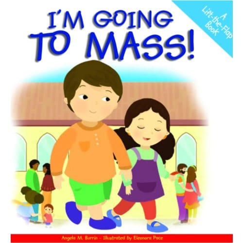 I'm Going to Mass- A-Lift-The-Flap Book