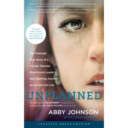 Unplanned: The Dramatic True Story of a Former Planned Parenthood Leader's Eye-Opening...
