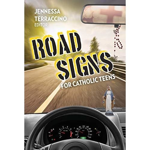 Road Signs: For Catholic Teens