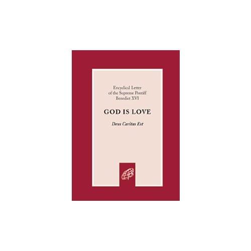 God Is Love (Deus Caritas Est)