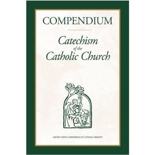 Compendium: Catechism of the Catholic Church