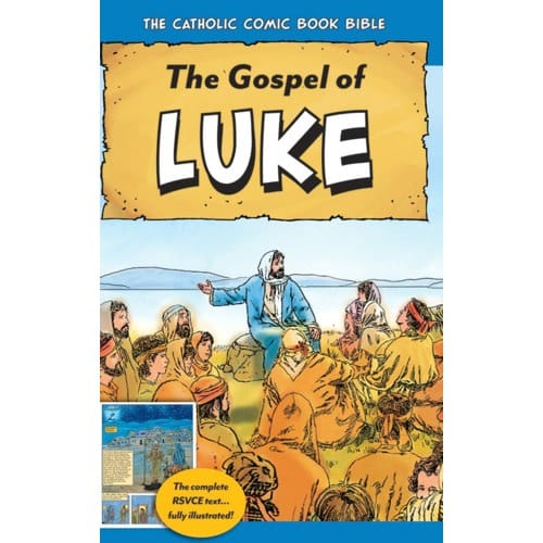 The Catholic Comic Book Bible: The Gospel of Luke