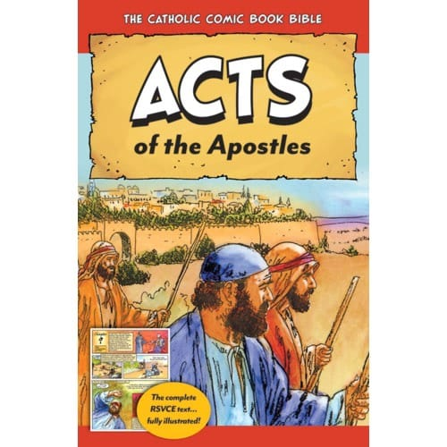 The Catholic Comic Book Bible: Acts of the Apostles