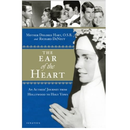 The Ear of the Heart: An Actress' Journey from Hollywood to Holy...