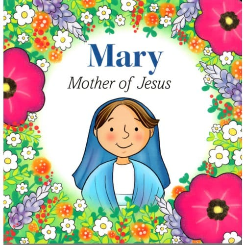 Mary Mother of Jesus by Sister Marlyn Evangelina Monge