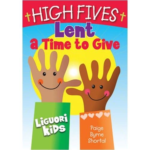 High Fives - Lent A Time to Give