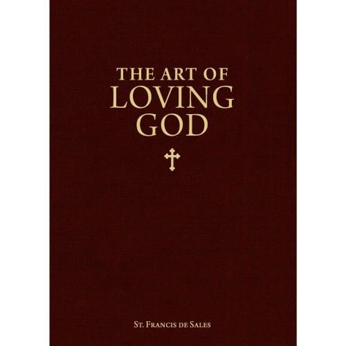 The Art of Loving God