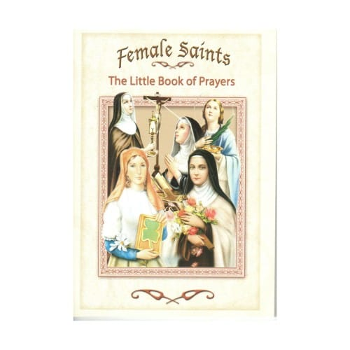 Female Saints: The Little Book of Prayers