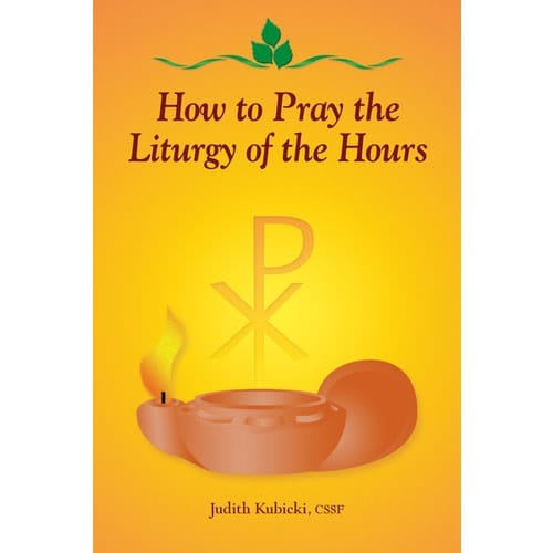 How to Pray the Liturgy of the Hours 1043049