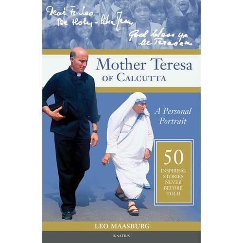 Mother Teresa of Calcutta: A Personal Portrait - 50 Inspiring Stories Never...