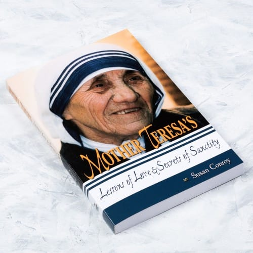 Mother Teresa's Lessons of Love and Secrets of Sanctity
