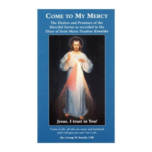 Come To My Mercy Booklet by Fr. George Kosicki, CSB