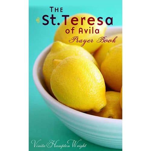 The St. Teresa of Avila Prayer Book by Vinita Hampton Wright