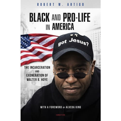 Black and Pro-Life in America: The Incarceration and Exoneration of Walter B....