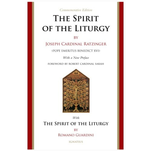 The Spirit of the Liturgy: Commemorative Edition