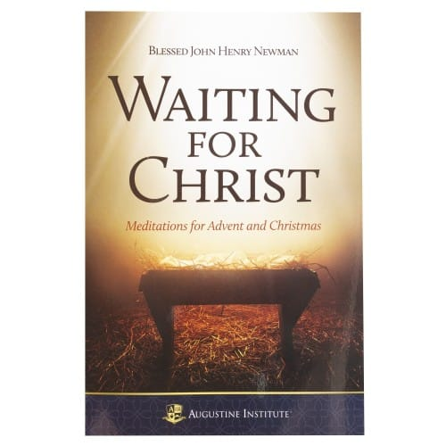 Waiting for Christ: Meditations for Advent and Christmas