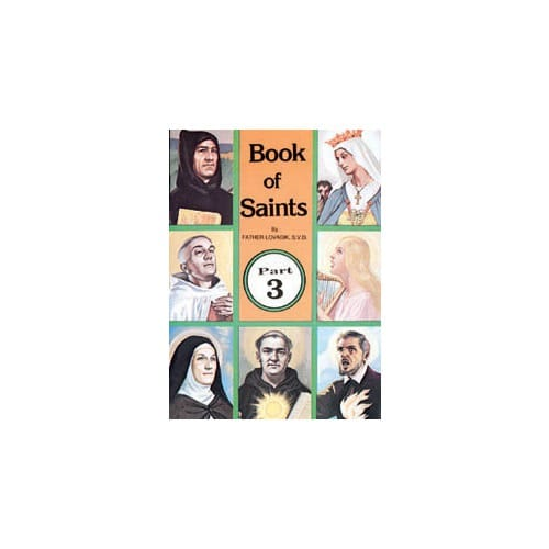 Book of Saints (Part 3) by Rev. L. Lovasik, S.V.D and Rev....
