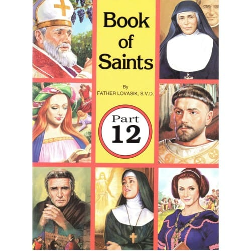 Book of Saints (Part 12) by Rev. L. Lovasik, S.V.D and Rev....