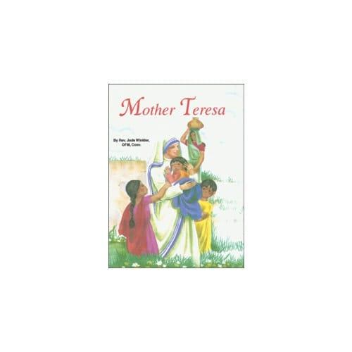 Mother Teresa by Rev. L. Lovasik, S.V.D and Rev. J. Winkler, OFM...