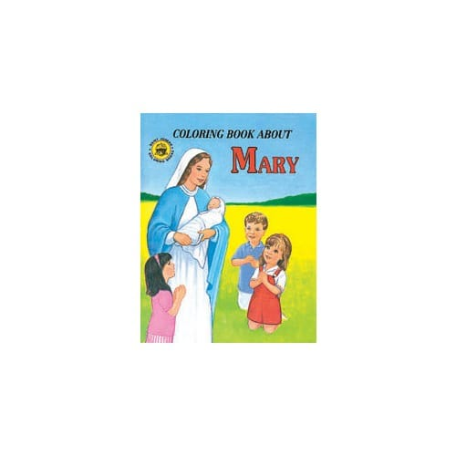 Coloring Book About Mary by Rev. L. Lovasik, S.V.D and Rev. J....