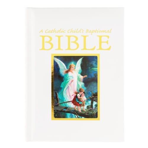 A Catholic Child's Baptismal Bible (Guardian Angel)