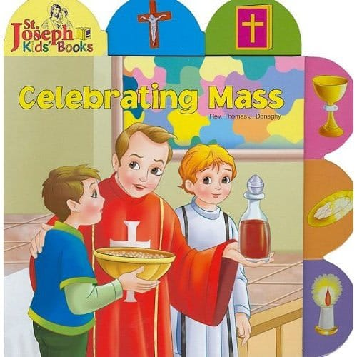 Celebrating Mass - St. Joseph's Tab Book