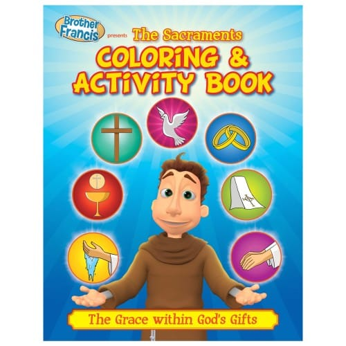 Brother Francis: The Sacraments Coloring & Activity Book
