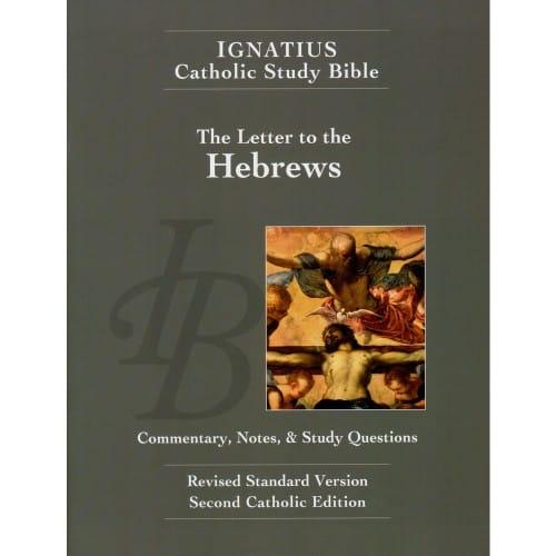 Ignatius Catholic Study Bible: The Letter to the Hebrews