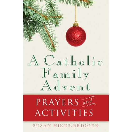 A Catholic Family Advent - Prayers and Activities