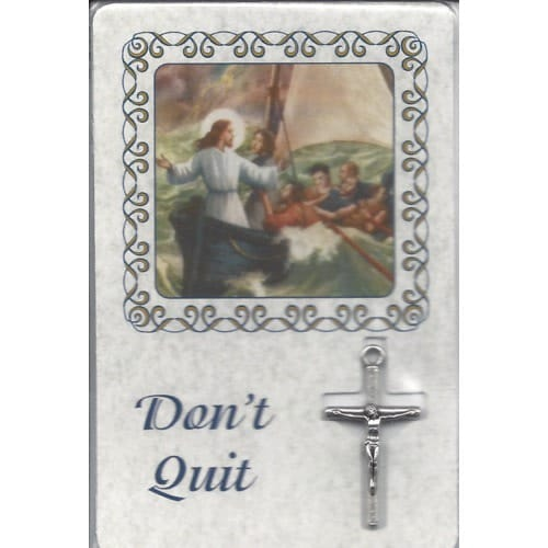 Don't Quit - Laminated Card with Crucifix