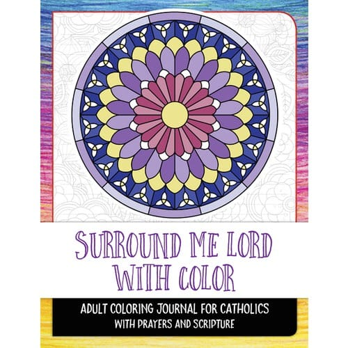 Surround Me Lord With Color: Journaling Coloring Book