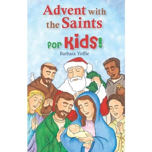 Advent with the Saints for Kids
