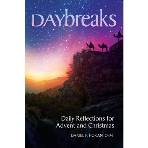Daybreaks: Daily Reflections for Advent & Christmas