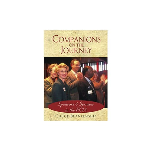Companions on the Journey - Sponsors and Spouses in the RCIA