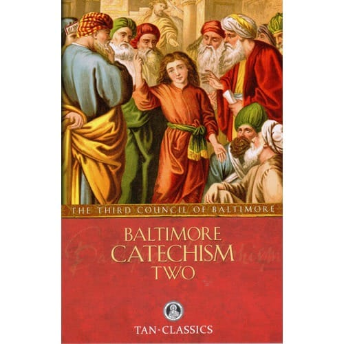 Baltimore Catechism No. 2 by Third Plenary Council of Baltimore