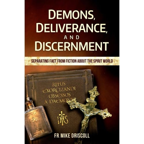 Demons, Deliverance and Discernment
