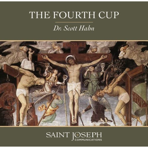 The Fourth Cup (DVD) by Scott Hahn