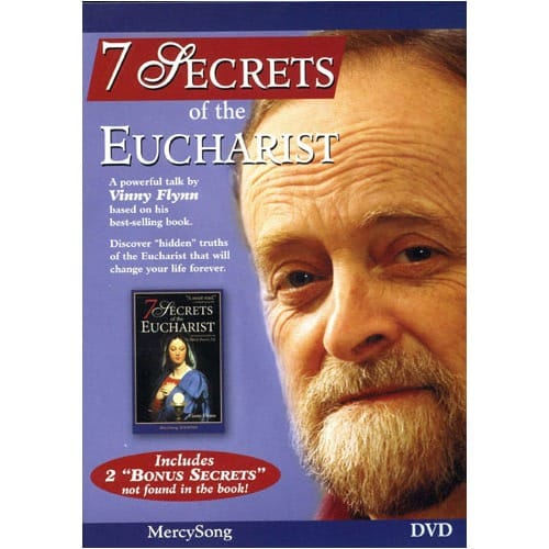 7 Secrets of the Eucharist by Vinny Flynn