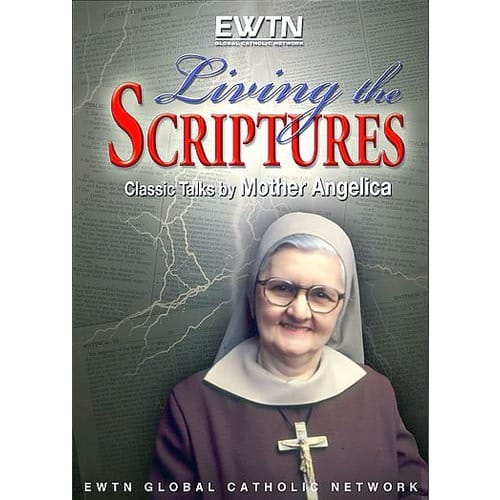 Living the Scriptures with Mother Angelica (DVD)