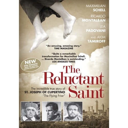 The Reluctant Saint The Story of St. Joseph of Cupertino